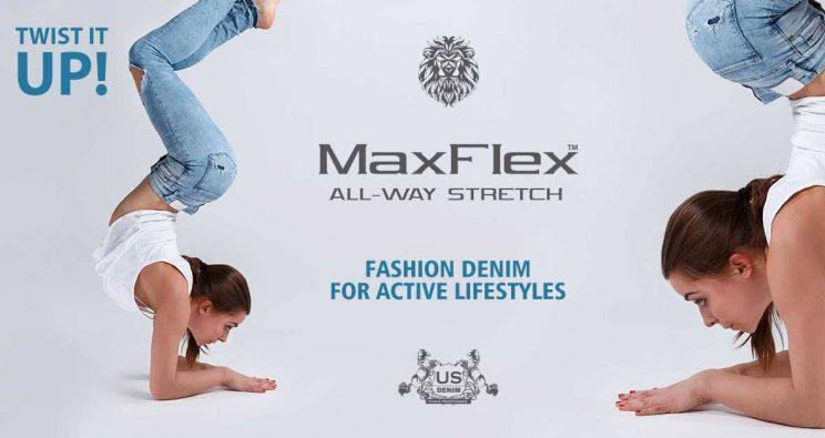 TWIST IT UP WITH MAXFLEX ALL-WAY STRETCH, FASHION DENIM FOR ACTIVE LIFESTYLES