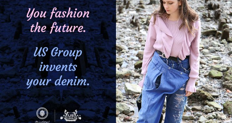 You fashion the future. US Group invents your denim.