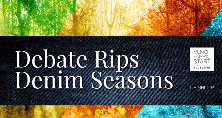 Debate Rips Denim Seasons