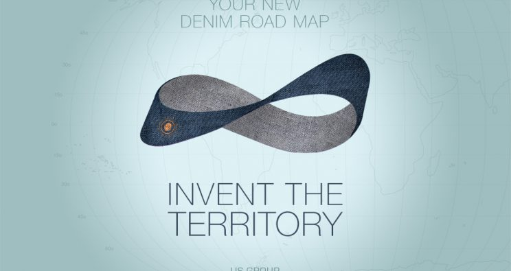 YOUR NEW DENIM ROAD MAP. INVENT THE TERRITORY